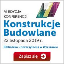VI edycja Konferencji Konstrukcje Budowlane